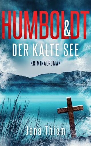 Humboldt und der kalte See