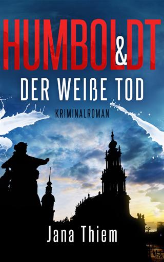 Humboldt und der weisse Tod